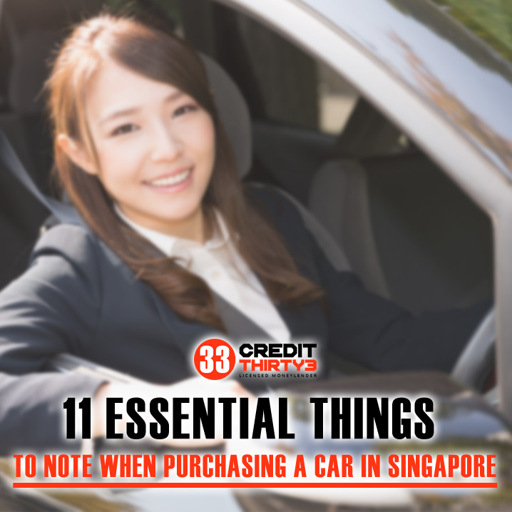 11 Essential Things to Note When Purchasing A Car in Singapore