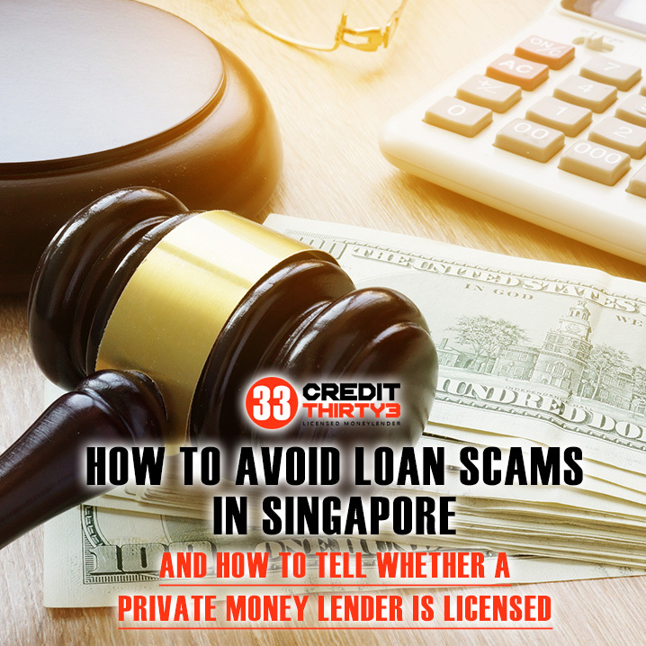 How To Avoid Loan Scams In Singapore And How To Tell Whether A Private Money Lender Is Licensed (2020 Update)