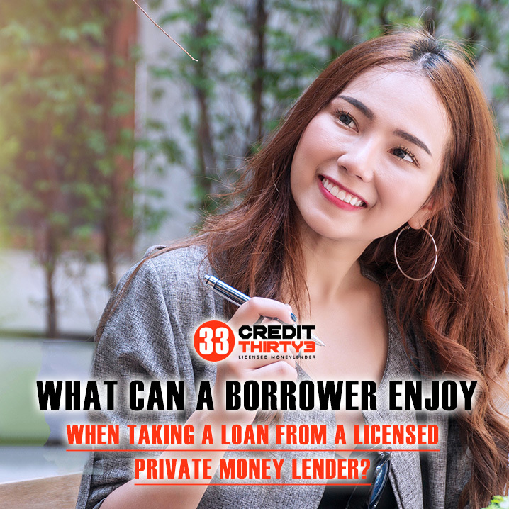 What-Can-A-Borrower-Enjoy-When-Taking-A-Loan-From-A-Licensed-Private-Money-Lender-Credit-Thirty3