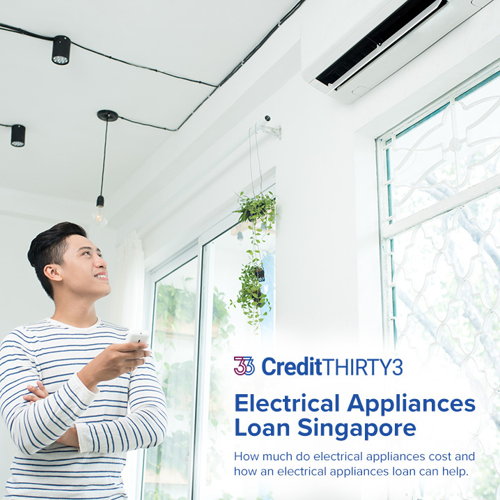 Apply For An Electrical Appliances Loan At Low Interest Rates In Singapore (2020 Update)