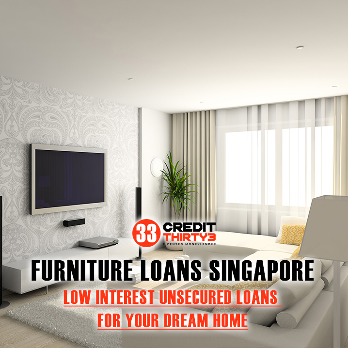 Apply For A Fast Approval Furniture Loan In Singapore And Purchase Your Dream Furniture