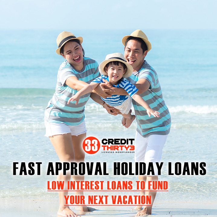 Apply For A Fast Approval Holiday Loan In Singapore And Travel To Your Dream Countries, Worry-Free
