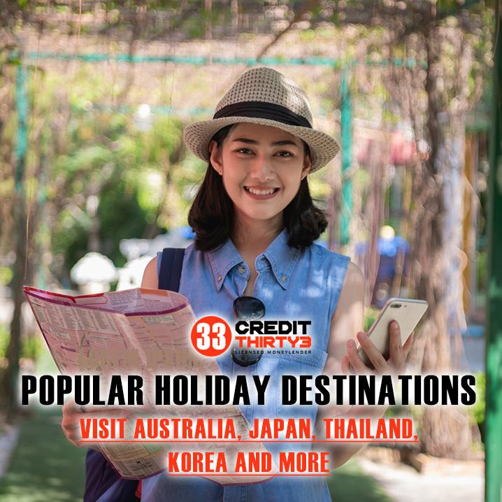Popular-Holiday-Travel-Destinations-Singapore-Credit-Thirty3-Licensed-Moneylender