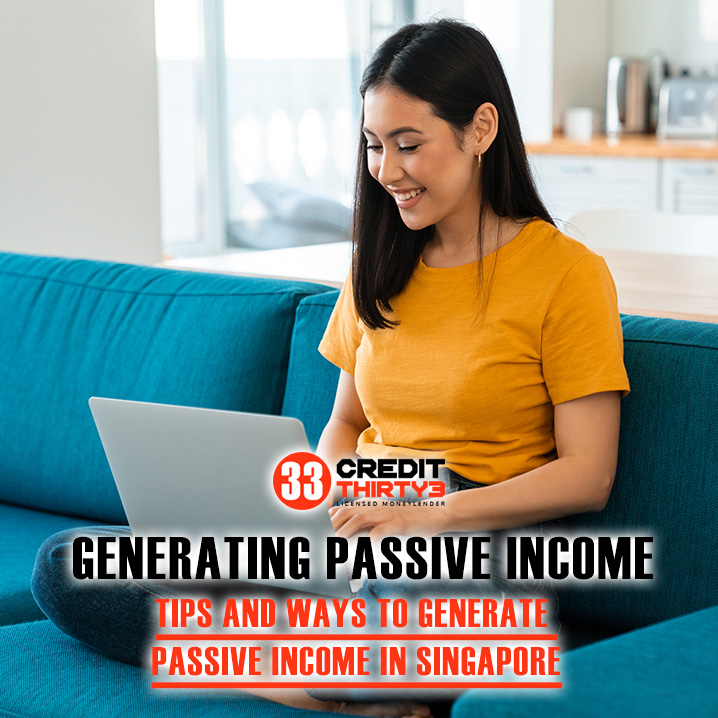 Top 13 Ways To Earn Passive Income In Singapore 2020