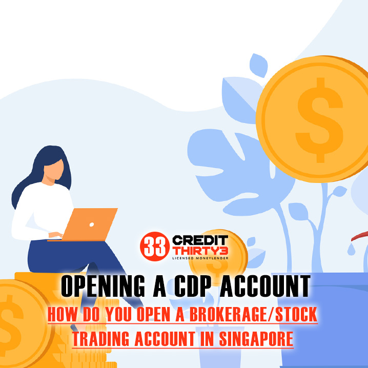 Comprehensive Guide: Opening A CDP Account And Brokerage/Stock Trading Account In Singapore