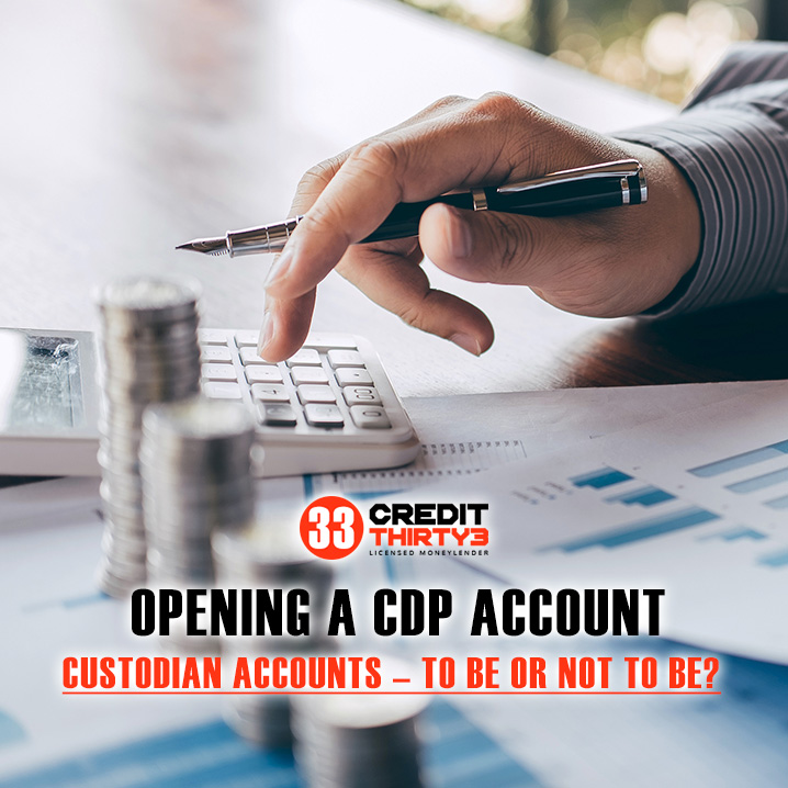 What-are-custodian-accounts-Credit-33-licensed-moneylender-Singapore