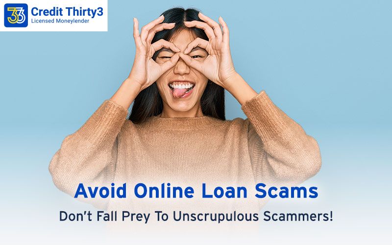 Avoid-Online-Loan-Scams-Don't-Fall-Prey-To-Scammers-Credit-Thirty3